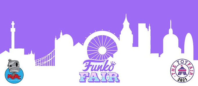 Funko Fair 2021 - London Toy Fair 2021