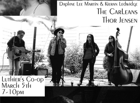 The CarLeans at Luthier's Coop, Easthampton MA March 5  7 pm  w/ Daphne Lee Martin and Thor Jensen