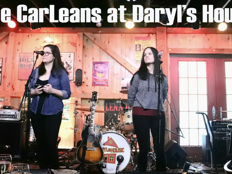 The CarLeans kick off their Feb/Mar Tour at Daryl's House, NY        Saturday, Feb 22