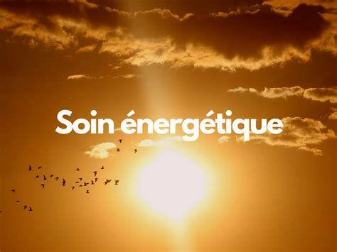 Soin énergétique - découverte