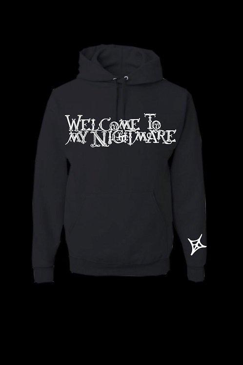 Welcome To My Nightmare Hoodie- Black/White