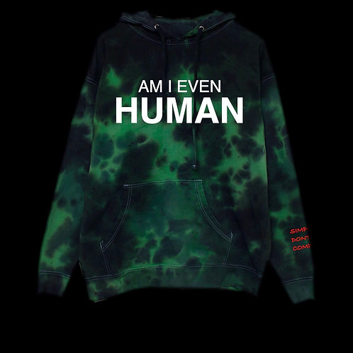 Am I Even Human Hoodie