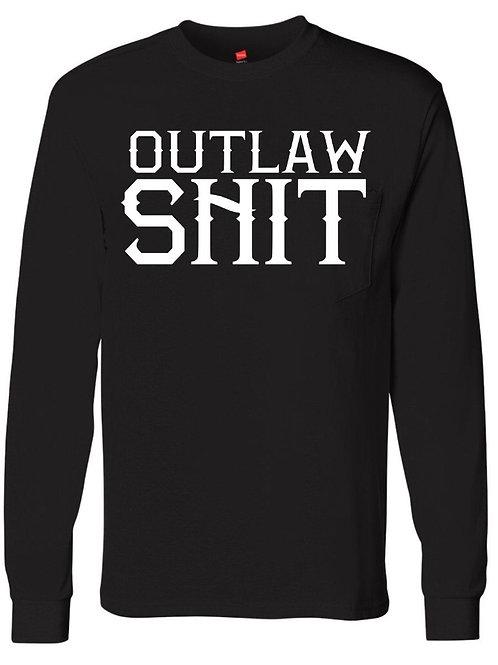 Outlaw shit- Longsleeve