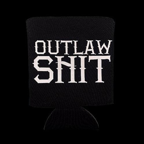 Outlaw Shit- koozie