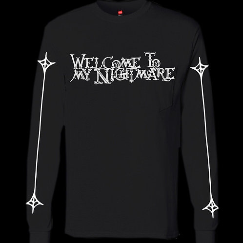 Welcome To My Nightmare Long sleeve T
