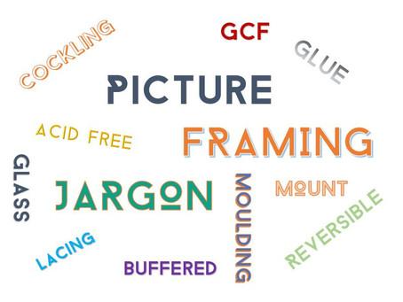 Framing Jargon Buster