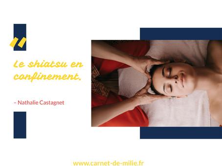 Le shiatsu en confinement. Nathalie Castagnet