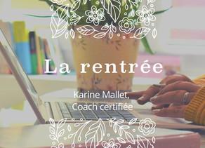 """On vous parle de """" La rentrée """" avec Karine Mallet, Coach."""