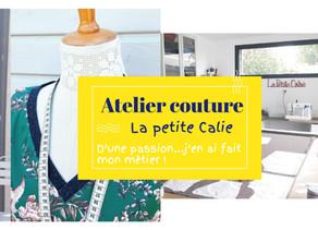 Atelier de Couture la Petite Calie, à Briis-sous-Forges. D'une passion…j'en ai fait mon métier  !