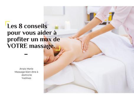 Les 8 conseils pour vous aider à profiter un max de VOTRE massage, Anaïs Marie.