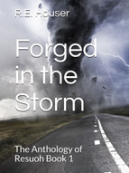 Forged in the Storm