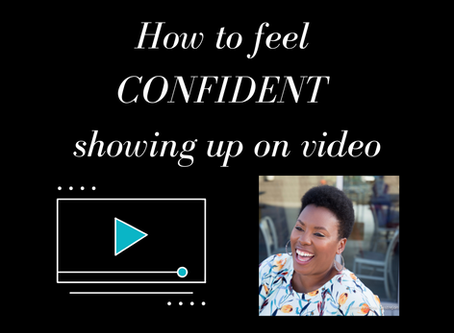 How to Show Up CONFIDENT on Video