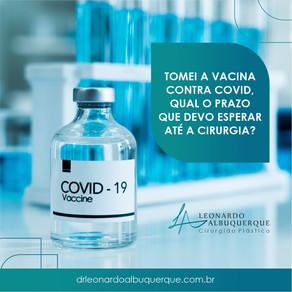 Tomei a vacina contra COVID-19 qual o prazo que devo esperar até a cirurgia?