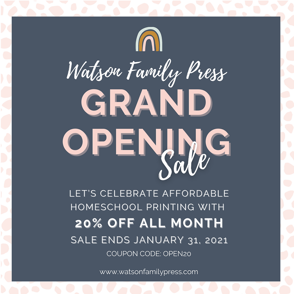 grand opening sale, affordable homeschool printing, homeschool printing company, watson family press, making family count, family nest printing