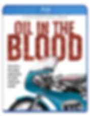 Oil In The Blood BLU-RAY PACKSHOT.jpg