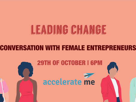 LEADING CHANGE: Conversation with Female Entrepreneurs