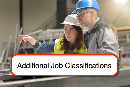Additional Job Classification: Cal/OSHA Training Requirements Identification