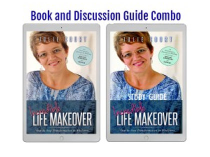 Incredible Life Makeover Book and Discussion Guide