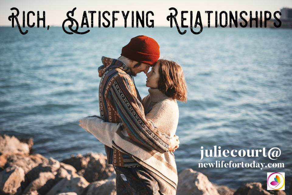 Rich, Satisfying Relationships Part 2