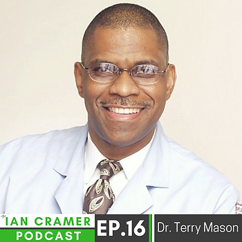Episode 16 with Dr. Terry Mason