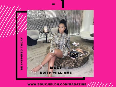 BOUXJIE BOSS BABE - Meet Edith Williams- Article 1