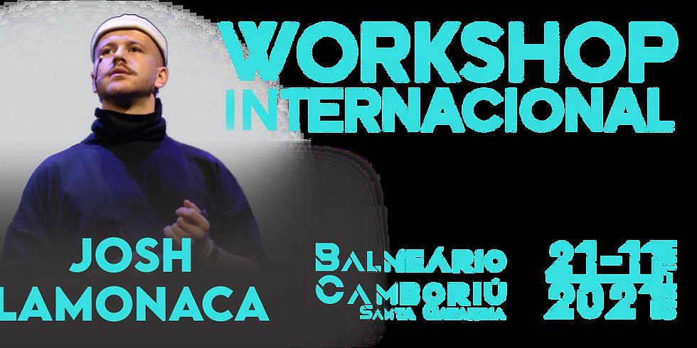 WORKSHOP INTERNACIONAL COM JOSH LAMONACA