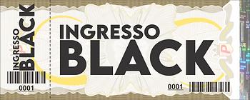 Ingresso BLACK.png