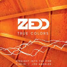 Zedd - Straight Into The Fire