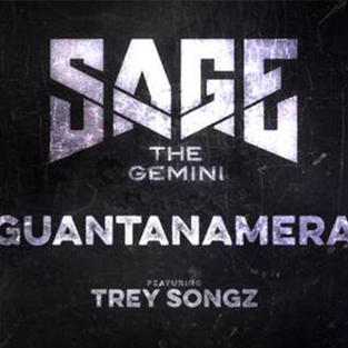 Sage The Gemini, Trey Songz - Guantanamera