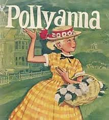A bit of a Pollyanna?