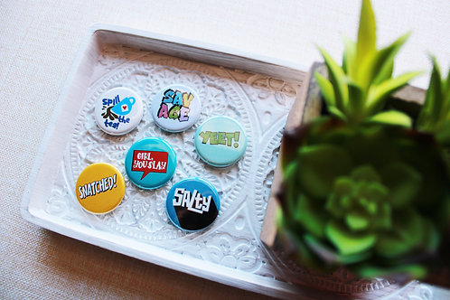 Say It! Pin Badge & Magnets