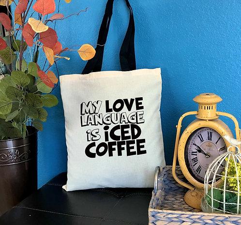 My Love Language Is Iced Coffee