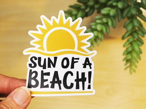 Sun Of A Beach Sticker