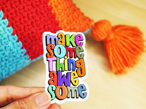 Make Something Awesome Sticker