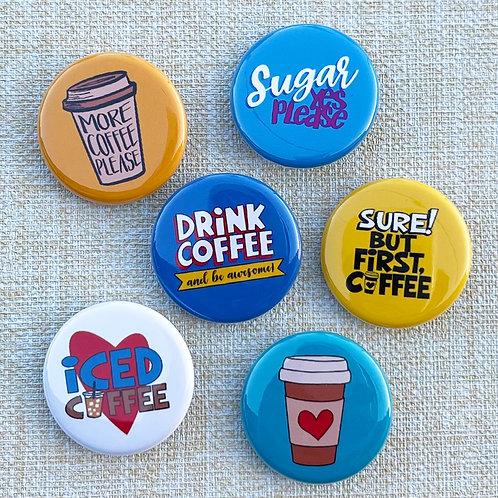 Hello Coffee Pin Badge & Magnets