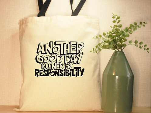 Another GoodDay Ruined By Responsibiltiy