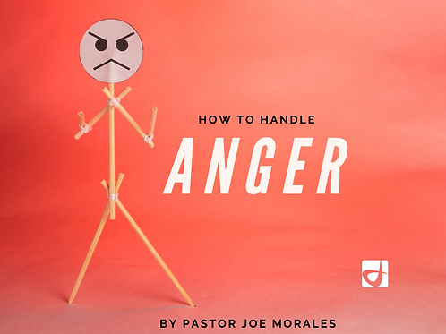 How to Handle Anger by Pastor Joe Morales (Audio CDs)