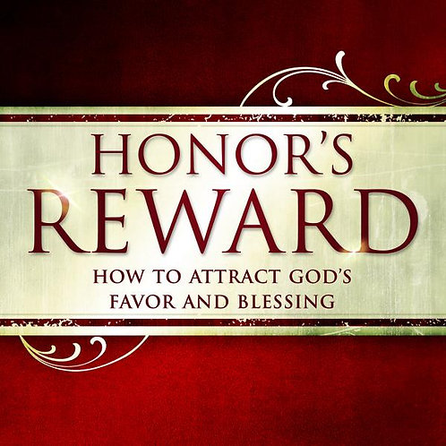 Honor's Reward by Joh Bevere