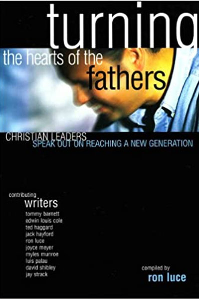 Turning the hearts of the fathers: Christian leaders speak out on reaching a new