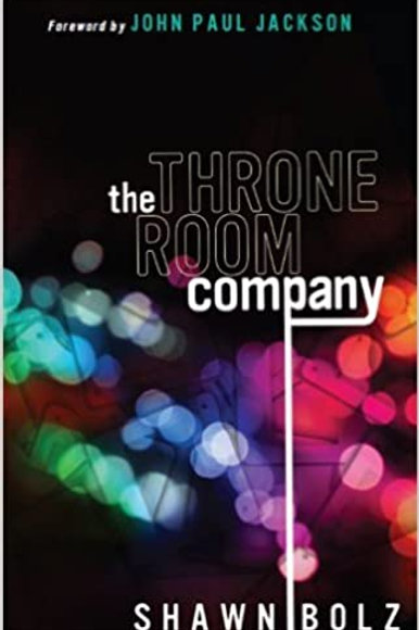 The Throne Room Company by Shawn Bolz