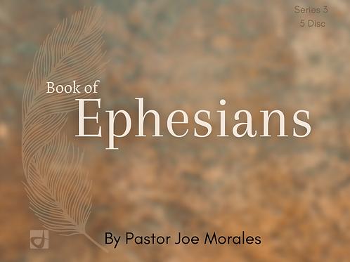 Book of Ephesians Pt 3,  by Pastor Joe Morales (Audio CDs)