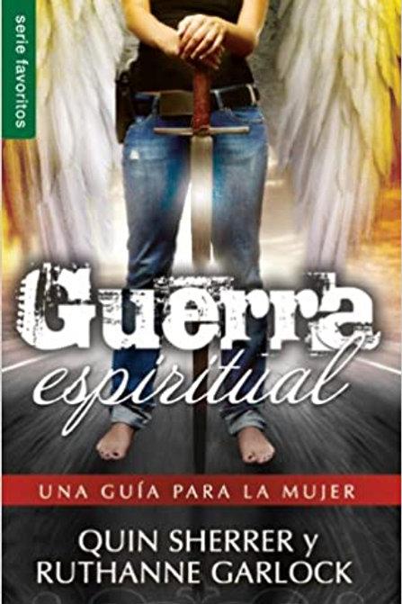 Guerra Espititual: Una Guia Para la Mujer (Spanish Edition)  by Quin Sherrer (Au
