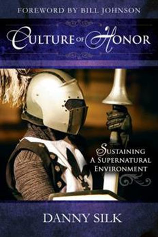 Culture of Honor by Danny Silk