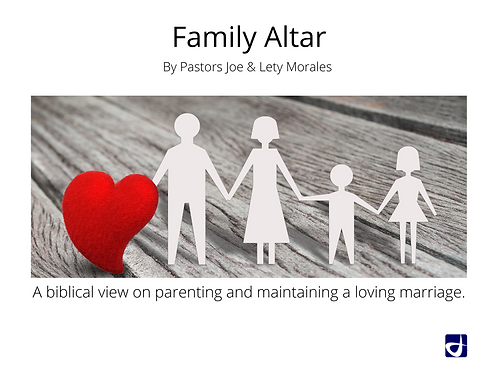 Family Alar by Pastors Joe & Lety Moraeles (Audio)
