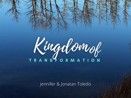Kingdom of Transformations by Jennifer & Jonatan Toledo