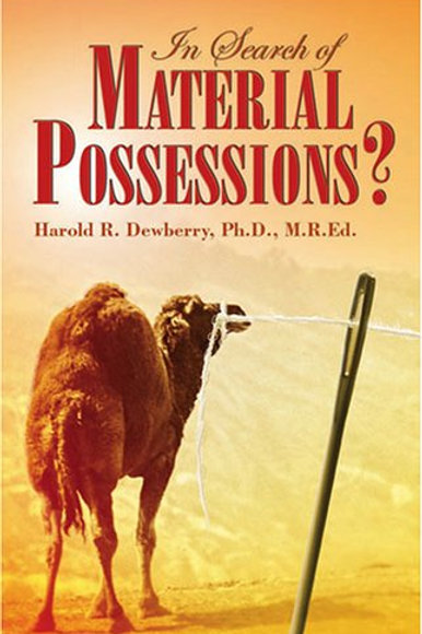 In Search of Material Possession by Harold R. Dewberry Ph.D