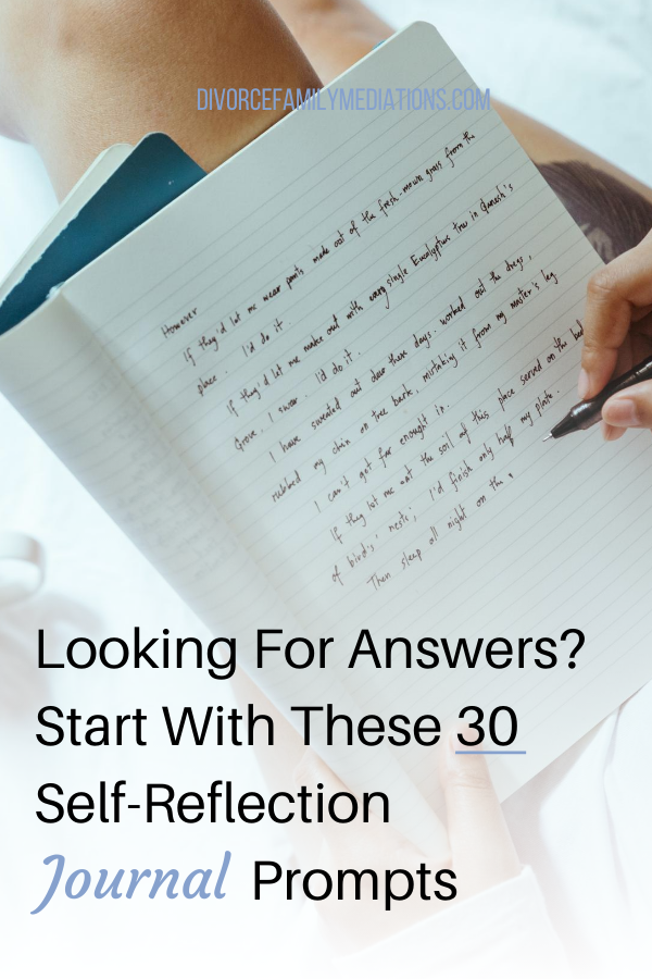 Looking for answers? Start with these 30 Self-Reflection Journal Prompts
