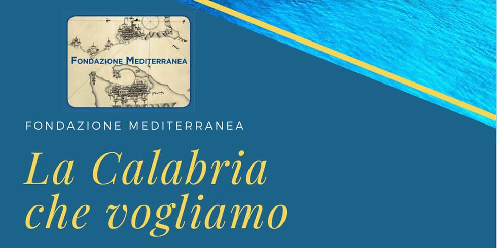 """""""La Calabria che vogliamo"""": due giorni di dibattito il 5 e 6 giugno (1)"""