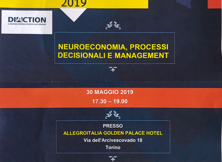 """Conference """" Neuroeconomia, processi decisionali e management """""""