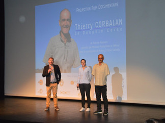 """AVANT PREMIERE DU FILM """"THIERRY CORBALAN,LE DAUPHIN CORSE"""""""